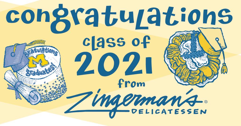 Congratulations Class of 2021 from Zingerman's Delicatessen